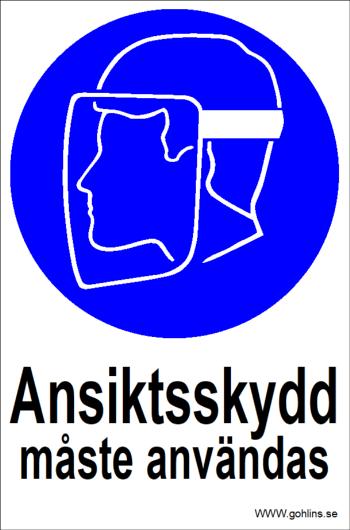 """SKYLT """"ANSIKTSSKYDD MÅSTE"""""""